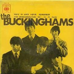 Buckinghams In One Ear And Gone Tomorrow