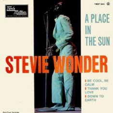 stevie wonder a place in the sun be cool be calm and keep yourself ...